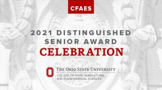 2021 CFAES Distinguished Seniors Award Celebration